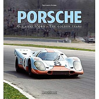Porsche: Gli Anni D'Oro/The Golden Years