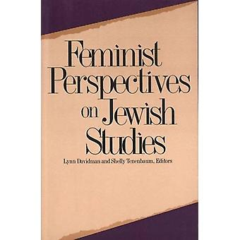 Feministiska perspektiv på judiska studier av Lynn Davidman - 9780300068