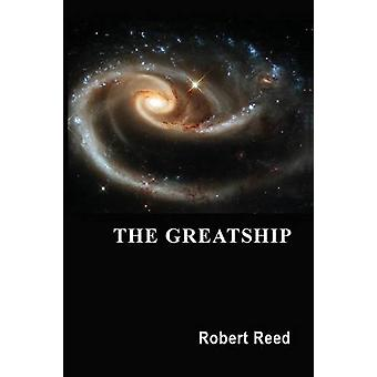 The Greatship by Robert Reed - 9780786753666 Book