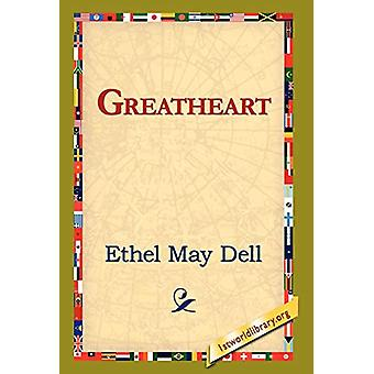 Greatheart by Ethel May Dell - 9781421820774 Book