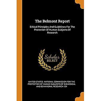O Relatório Belmont: Princípios Éticos e Diretrizes para a Proteção dos Sujeitos Humanos da Pesquisa