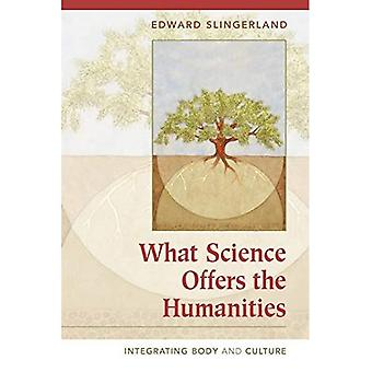 What Science Offers the Humanities: Integrating Body and Culture: Beyond Dualism (New Approaches to European His)