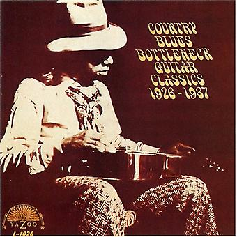 Country Blues Bottleneck Gu - Classics 1926-37-Country Blues [CD] USA import