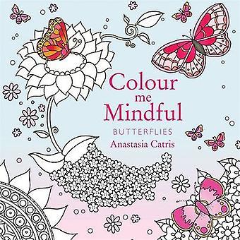 Color Me consciente - mariposas por Anastasia Catris - Anastasia Catris