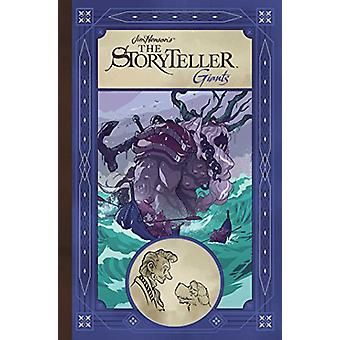 Jim Henson's Storyteller - Giants by Jim Henson - 9781684150014 Book