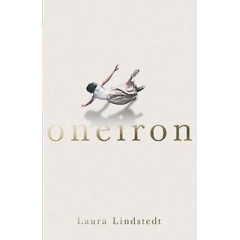 Oneiron von Laura Lindstedt - 9781786072597 Buch