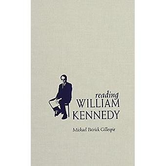 Reading William Kennedy by Michael Patrick Gillespie - 9780815629290