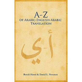 A to Z of Arabic-English-Arabic Translation by Ronak Husni - Daniel L