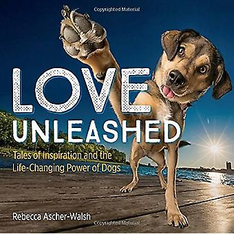 Love Unleashed by Rebecca Ascher-Walsh - 9781426219061 Book