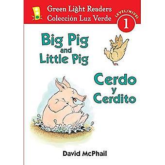 Stora grisen och lilla gris/Cerdo y Cerdito (grönt ljus läsaren tvåspråkig - nivå 1)