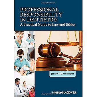 Berufliche Verantwortung in der Zahnmedizin