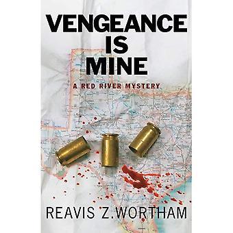 Vengeance est à moi: Un mystère Red River (rivière Rouge mystères)