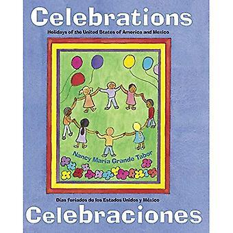 Celebrations: Holidays of the United States of America and Mexico / Celebraciones: Dias Feriados de Los Estados Unidos y Mixico