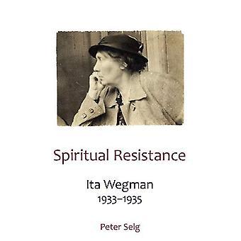 Geestelijke weerstand: Ita Wegman, 1933-1935
