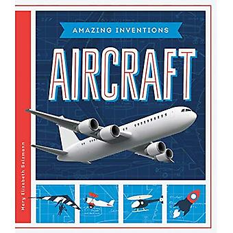 Aircraft (Amazing Inventions)