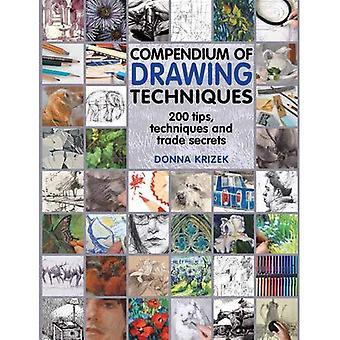 Kompendium der zeichnerischen Techniken: 200 Tipps und Techniken zum Zeichnen leicht gemacht