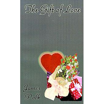 The Gift of Love by Polk & James