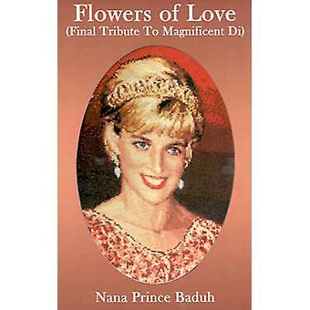 Blomster av kjærlighet siste hyllest til praktfulle Di av Baduh & Nana Prince