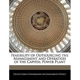 Machbarkeit von Outsourcing-Management und Betrieb des Kraftwerks Capitol durch Vereinigte Staaten Regierungsverantwortlichkeit