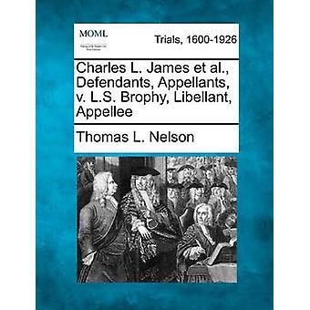 ネルソン ・ トマス l. によって l. s. ブロフィー Libellant 被上告人対チャールズ l. ジェームズら被告控訴