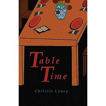 Table Time by Loney & Christie