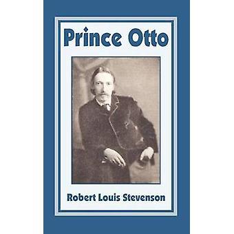 Prince Otto by Stevenson & Robert Louis & III