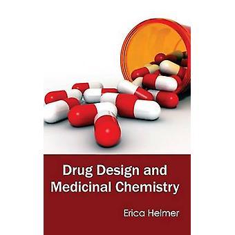 Läkemedelsdesign och läkemedelskemi av Helmer & Erica