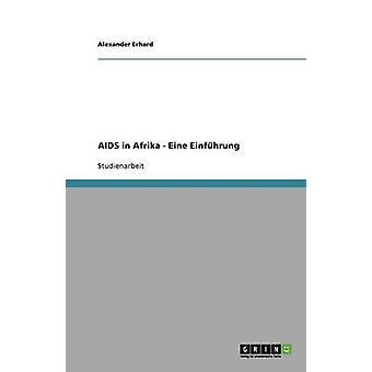 AIDS in Afrika  Eine Einfhrung by Erhard & Alexander