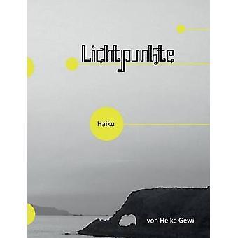Lichtpunkte by Gewi & Heike
