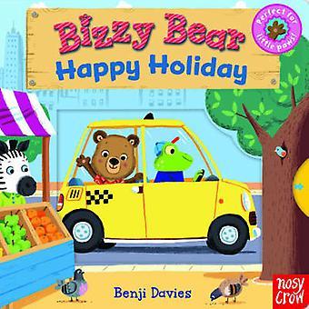 Bizzy Bear-Happy Holiday (2e herziene uitgave) van Benji Davies-978