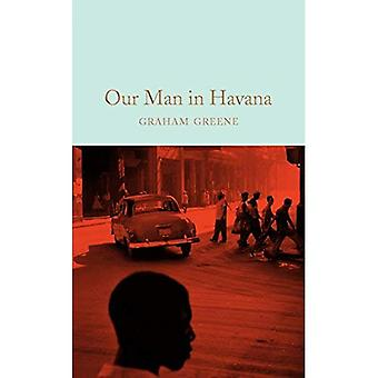 Our Man in Havana (Macmillan Collector's Library)