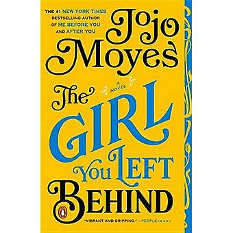 The Girl You Left Behind by Jojo Moyes - 9780143125778 Book