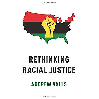 Rethinking Racial Justice by Rethinking Racial Justice - 978019086056