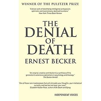 The Denial of Death by Ernest Becker - 9780285638976 Book