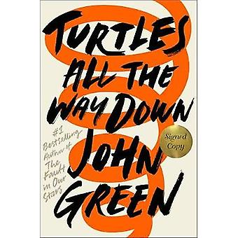 Turtles All the Way Down (Signed Edition) by John Green - 97805255553