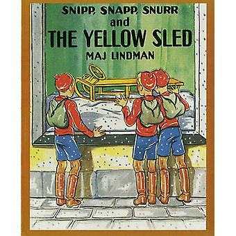 Snipp - Snapp - Snurr and the Yellow Sled by Maj Lindman - 9780807574