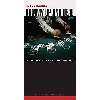 Dummy up et Deal-à l'intérieur de la culture de casino traitant-97808741762