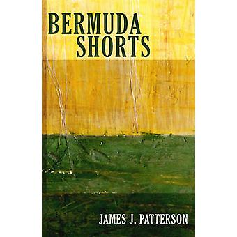 Bermuda Shorts by James Patterson - 9780982625125 Book