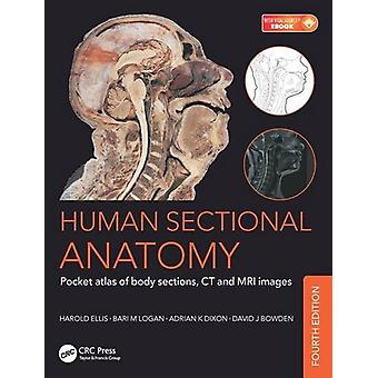 Human Sectional Anatomy - Pocket Atlas of Body Sections - CT and MRI I