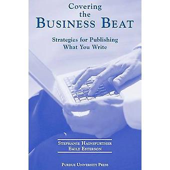 Täcker Business beat av Stephanie Hainsmore-Emily Esterson