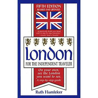 London for the Independent Traveler - On Your Own - See the London You
