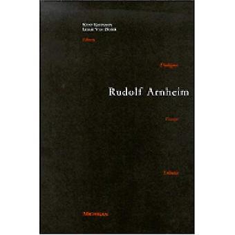 Rudolf Arnheim: Enthüllt Vision