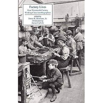 Factory liv (1800-talets brittiska Aut)