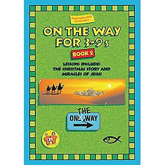 On the Way: Book 2 (for 3-9s) (Resource Material)