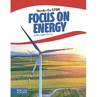 Focus on Energy par Christopher Forest