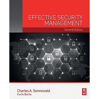 Effective Security Management by Sennewald & Charles A.