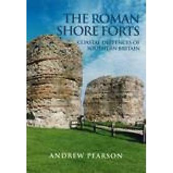 Les forts de la côte romaine par Andrew Pearson