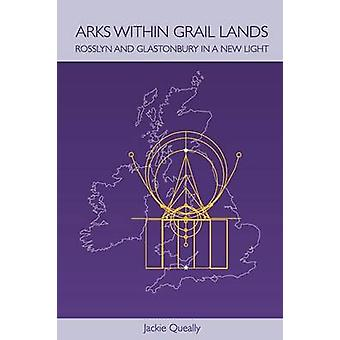 Arks within Grail Lands by Queally & Jackie