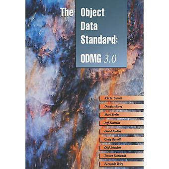 The Object Data Standard ODMG 3.0 by Catell & Rick