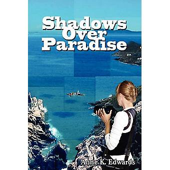 Shadows Over Paradise by Edwards & Anne K.